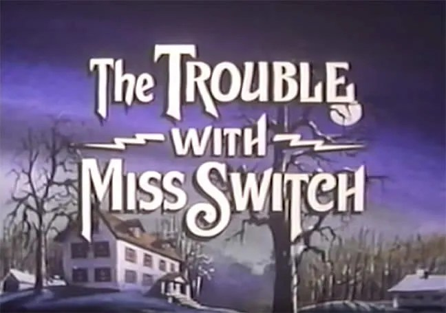 ? The Trouble with Miss Switch (1980)(TV) 1