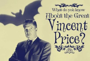 What do you know about Vincent Price? – Quiz