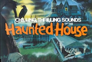 Chilling, Thrilling Sounds of the Haunted House (1979)