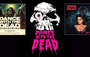 Read more about the article Dance with the Dead – Electrified Horror Tunes