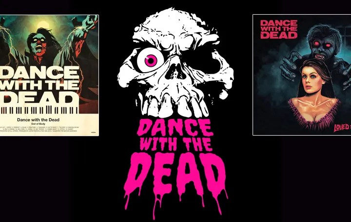 Dance with the Dead - Electrified Horror Tunes