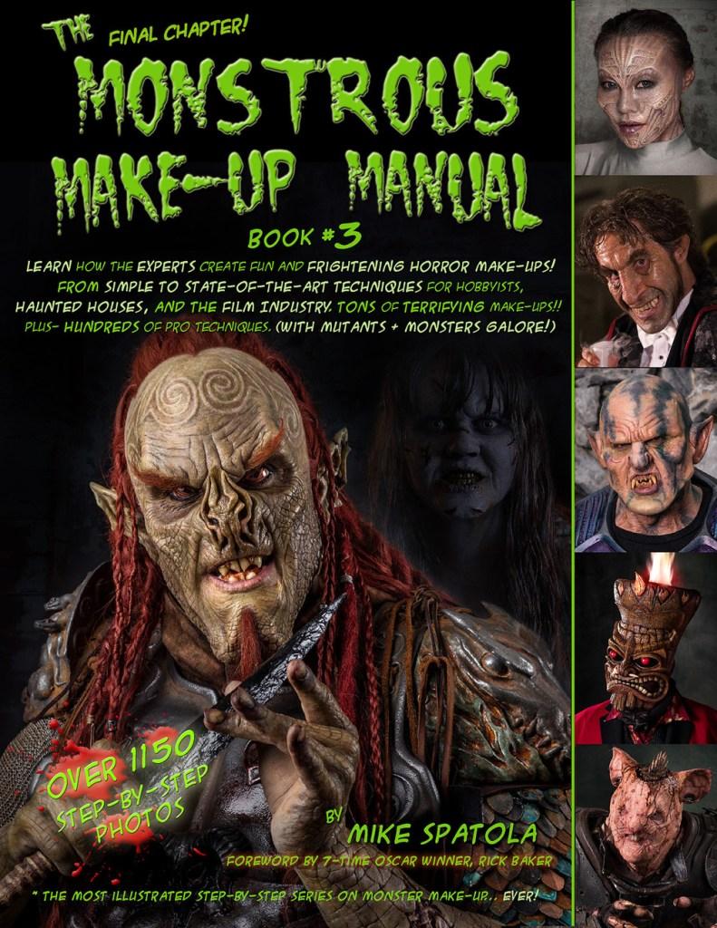 Monstrous Makeup Manual Volume 3