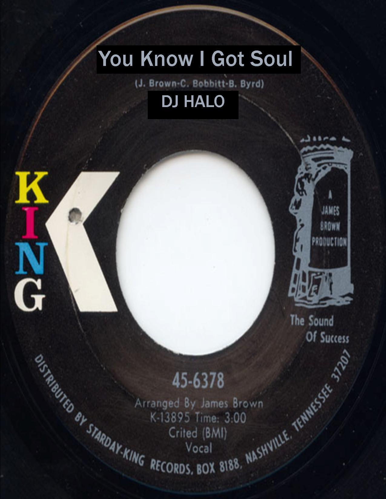 You Know I got Soul