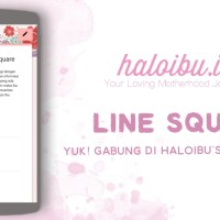 Gabung di line square haloibu yuk!