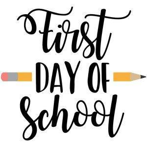 Picture Text: First Day of School