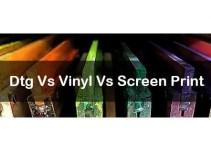 Dtg Vs Vinyl Vs Screen Print: Ultimate Battle