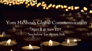 Yom HaShoah 2021 Commemoration