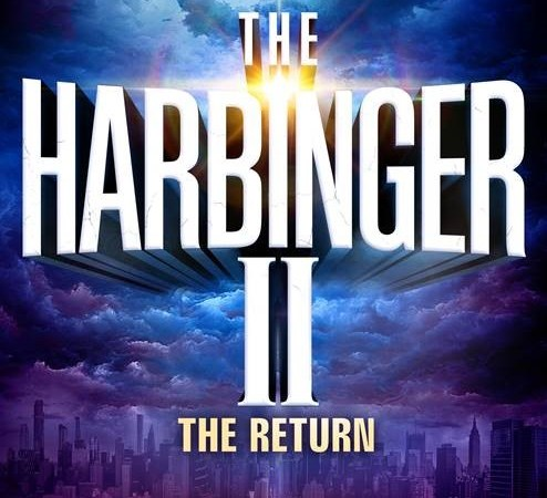 Releasing TODAY! 'The Harbinger II: The Return' Reveals the Stunning Mystery Behind the Present Shaking of America