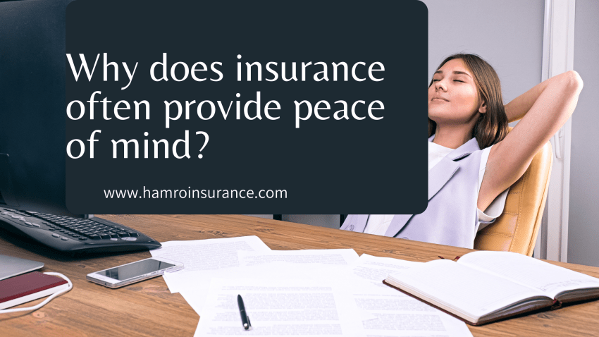 Why does insurance often provide peace of mind