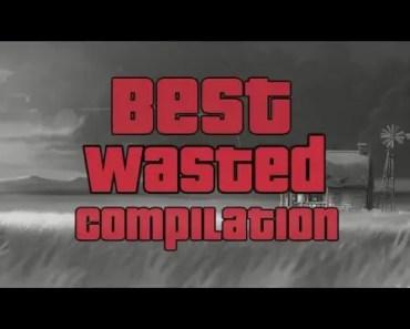 Best Wasted Compilation part I - best wasted compilation part i