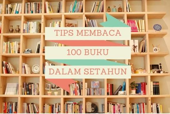 TIPS MEMBACA 100 buku dalam setahun