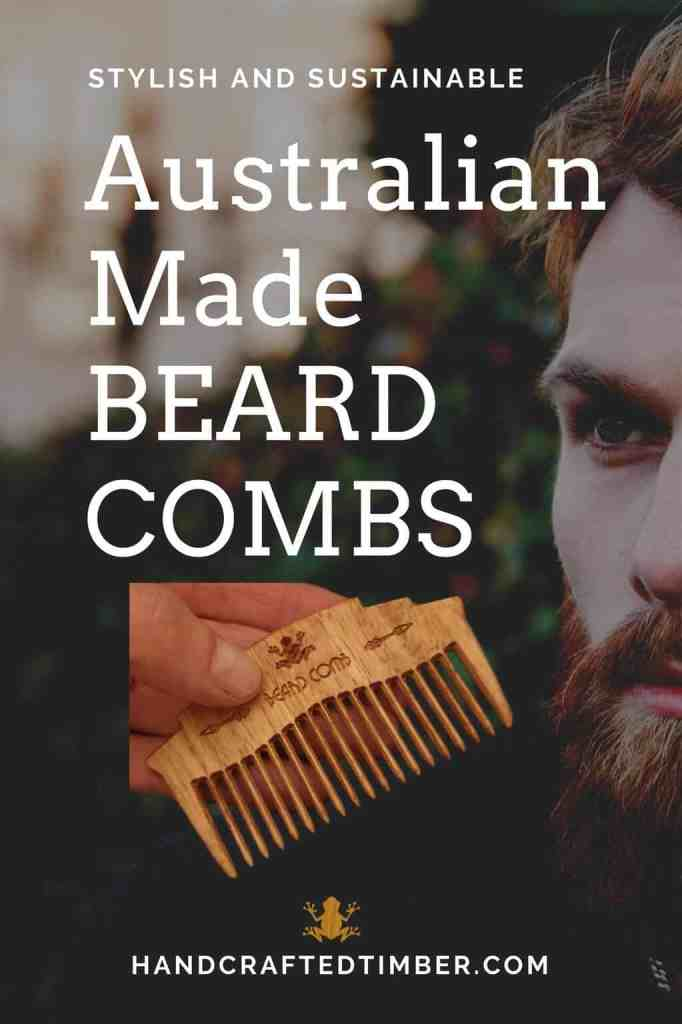 Wooden Beard Combs Handcrafted in Australia Stylish and Sustainable available from handcraftedtimber.com