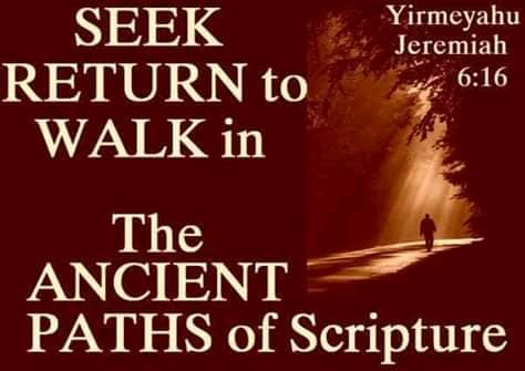 Ancient paths of scripture