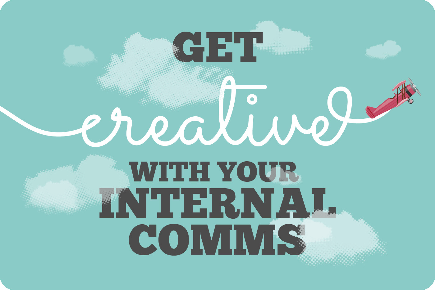 7 Creative Internal Comms Ideas That Will Re Energise Your