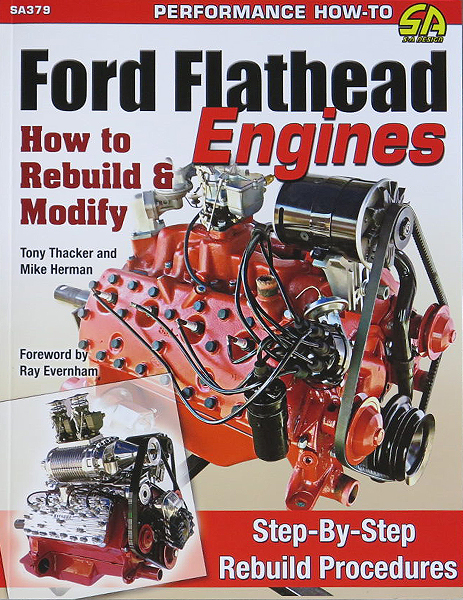 How to Rebuild & Modify Ford Flatheads - H&H Flatheads