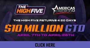 Americas Cardroom The High Five Tournment Series