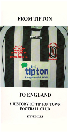 From Tipton to England - A History of Tipton Town FC