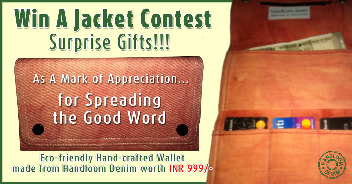 Win A Jacket Surprise Gift - Eco-friendly Hand-crafted Handloom Denim Wallet worth INR 999