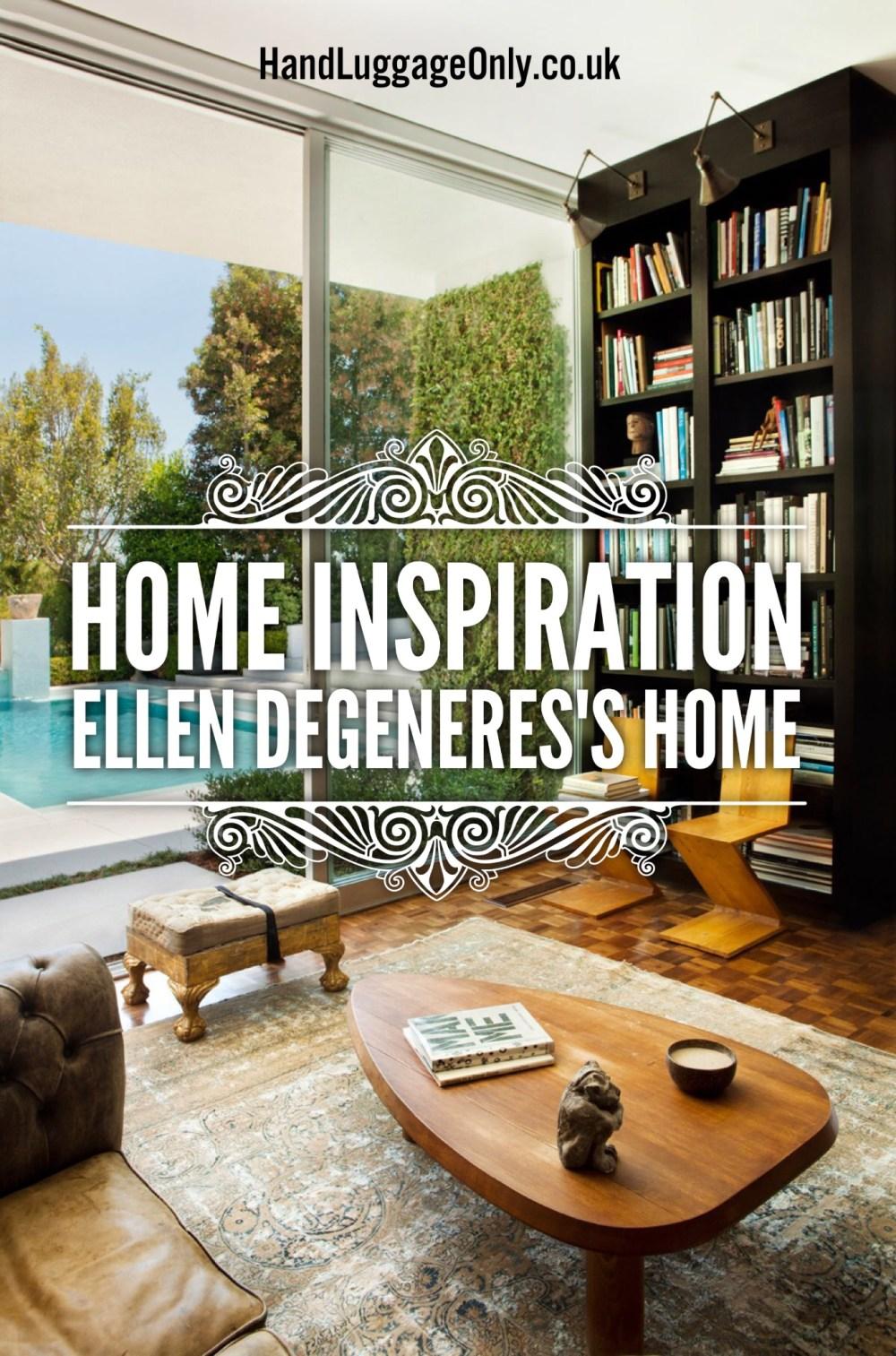Home Inspiration: Ellen Degeneres 's Californian Home Renovation Project
