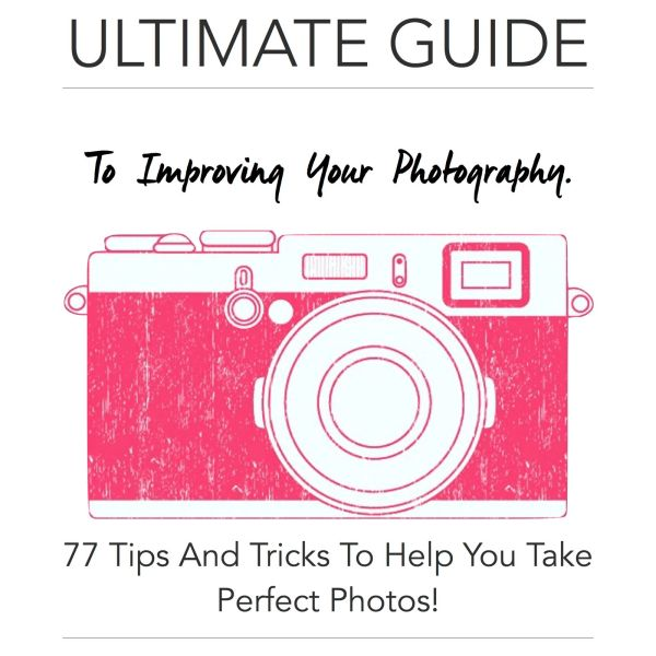 The Ultimate Guide To Improving Your Photography: 77 Tips And Tricks To Help You Take Perfect Photos! (8)
