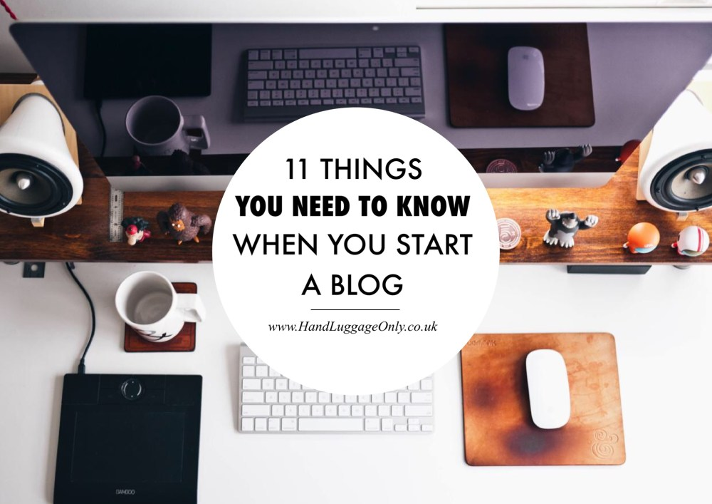 11 Things No One Ever Tells You But You Need To Know When You Start A Blog!