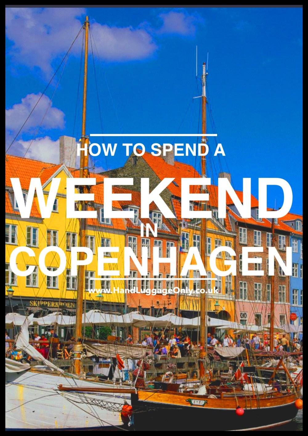 How To Spend a Weekend in Copenhagen