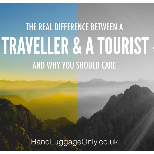 The Real Difference Between A Traveller And A Tourist And Why You Should Care