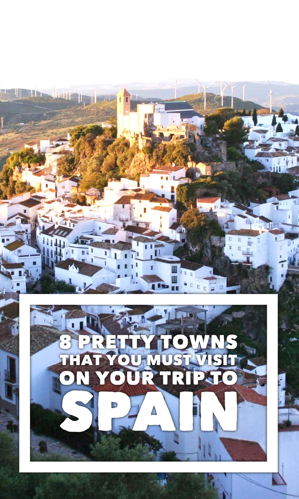 Off The Beaten Track Towns To Visit In Spain