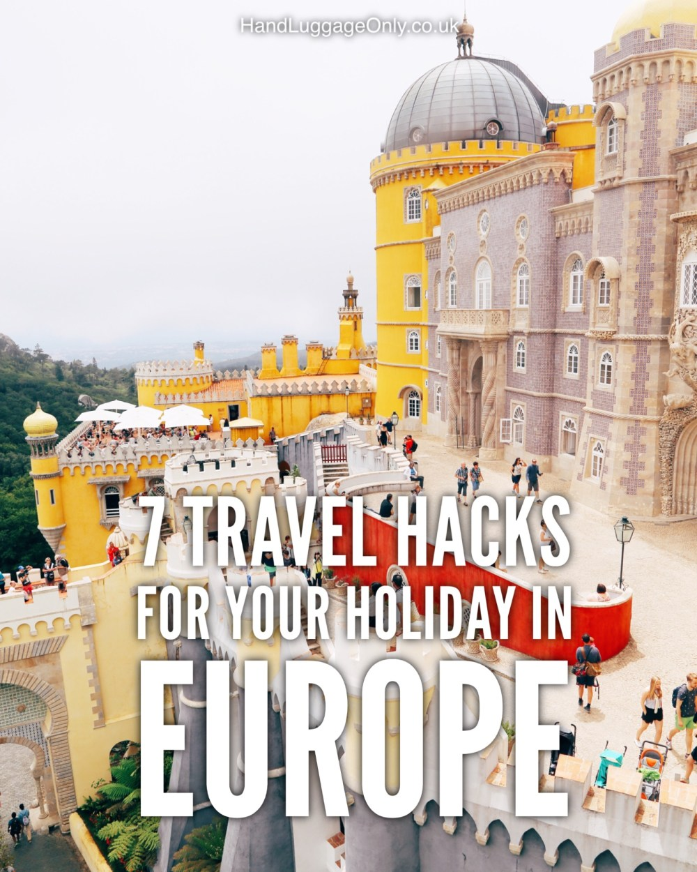 7 Travel Hacks For Your Holiday In Europe (2)