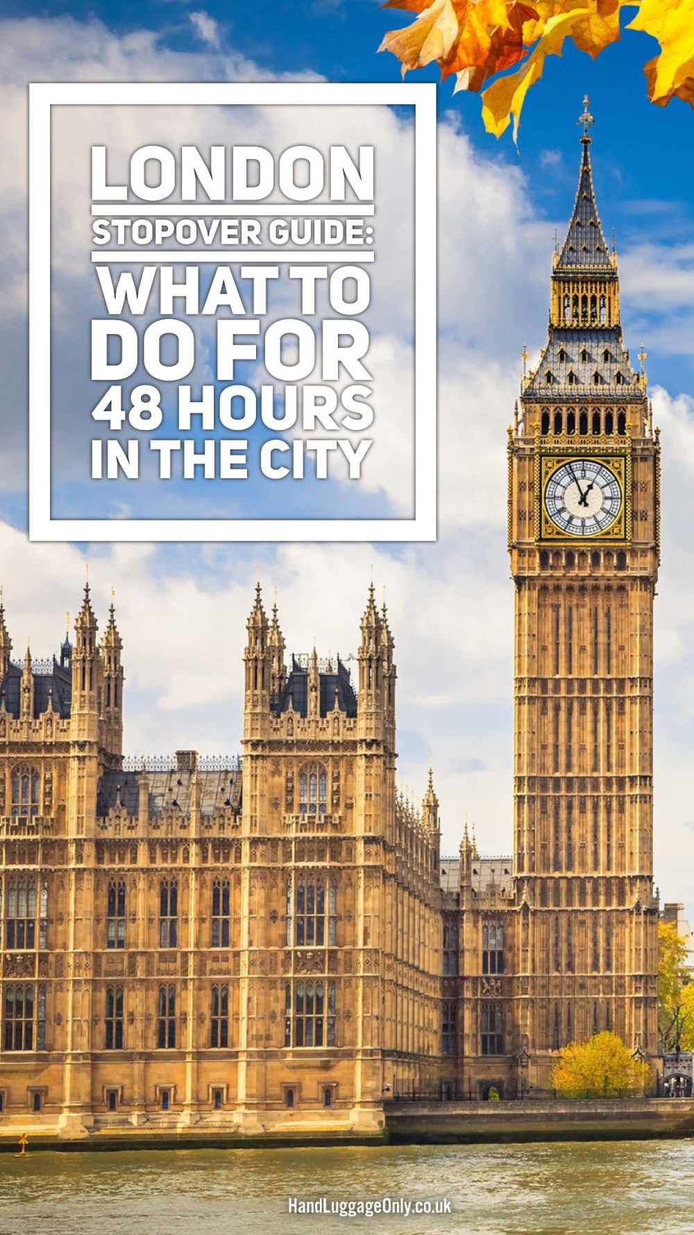 London Stopover Guide: What To Do For 48 Hours In The City
