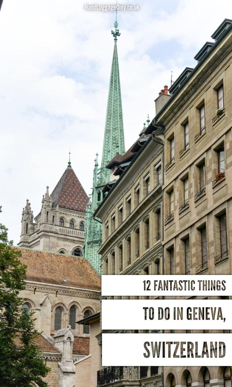 12 Fantastic Things To Do In Geneva, Switzerland