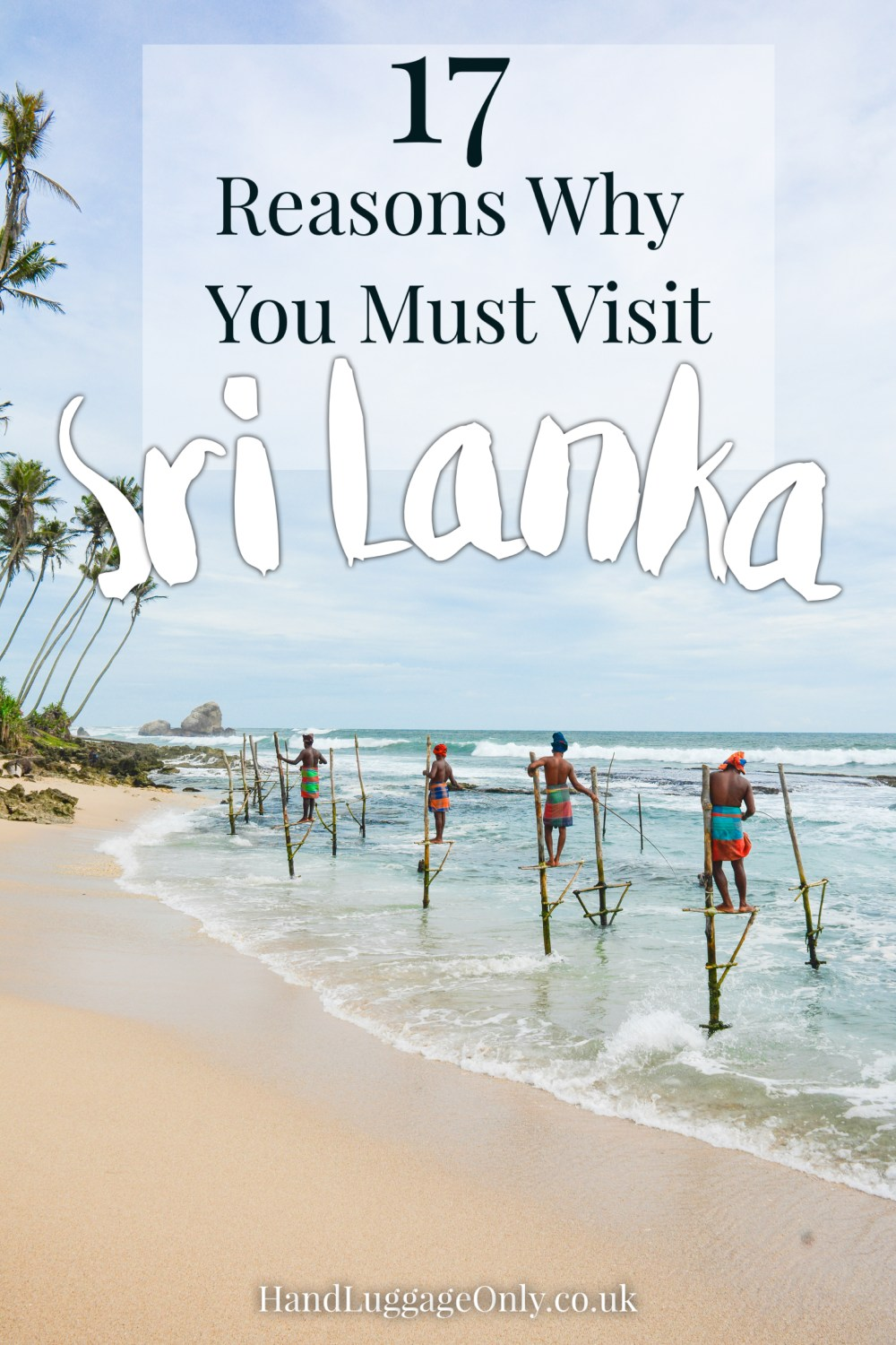 17 Reasons Why You Need (And Will Want) To Visit Sri Lanka