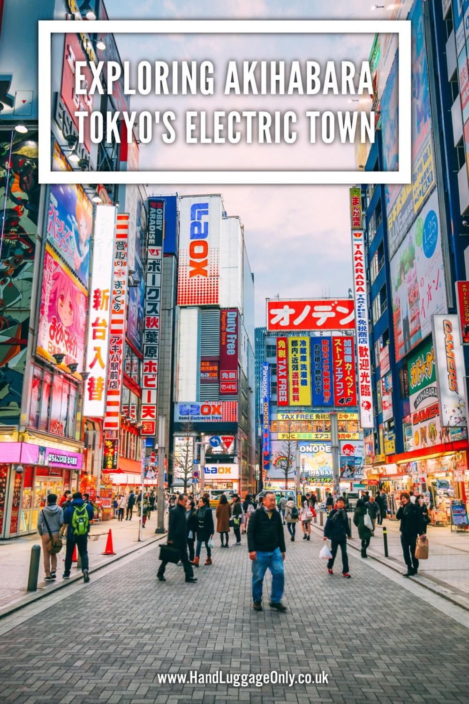 Exploring The Wonder Of Akihabara - Tokyo's Electric Town! (1)