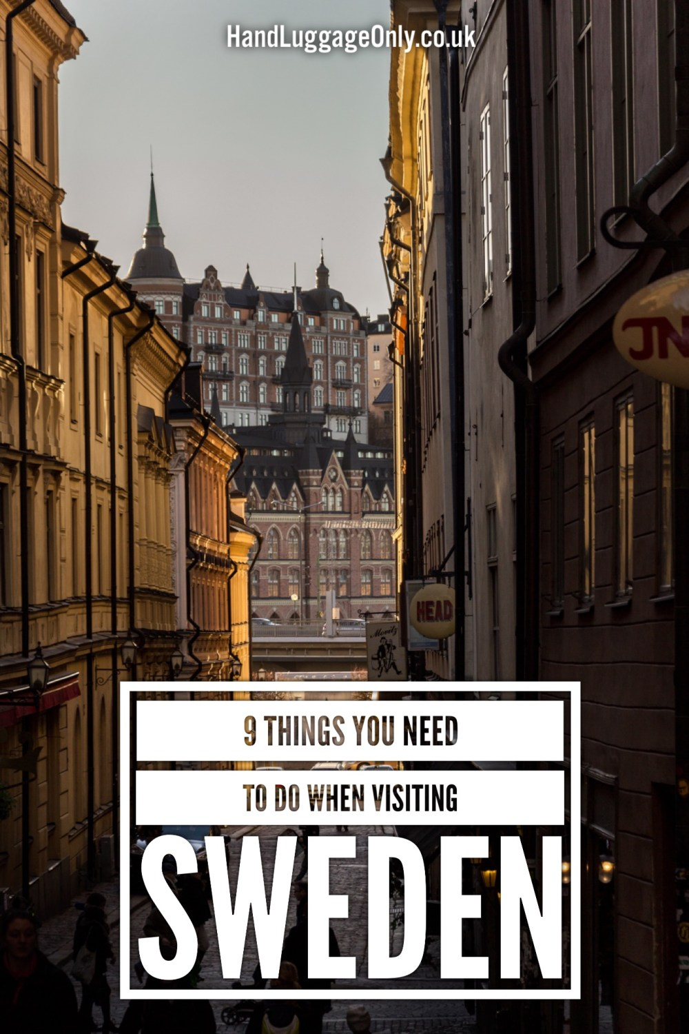 9 Things You Need To See When Visiting Sweden