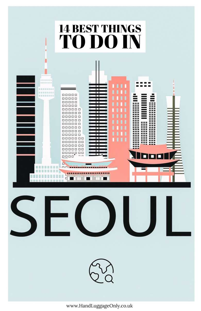 14 Best Things To Do In Seoul (1)
