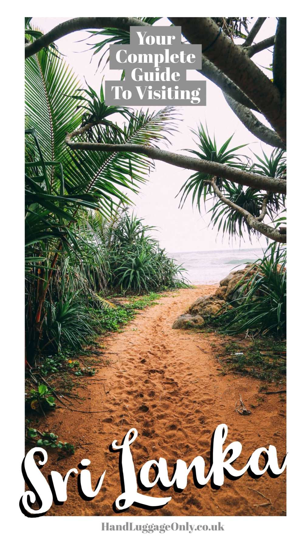 Your Complete Guide Of Things To Do In Sri Lanka (1)