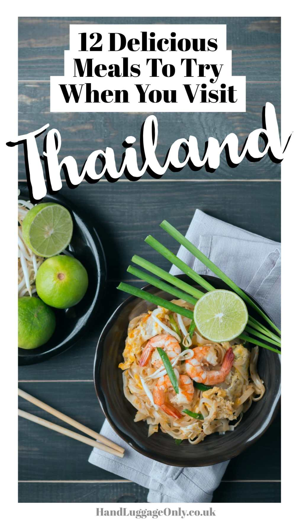 12 Tasty Thai Dishes And Food to Eat When in Thailand (1)