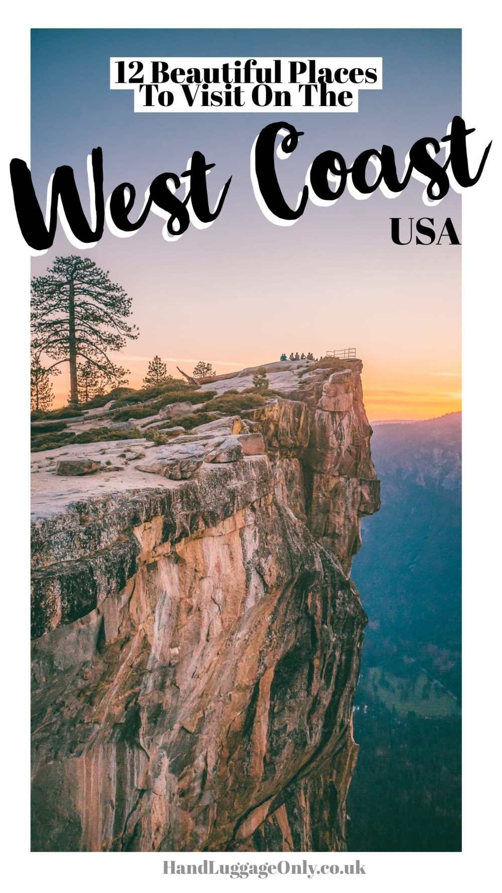 Best Places To See Around West Coast USA (1)