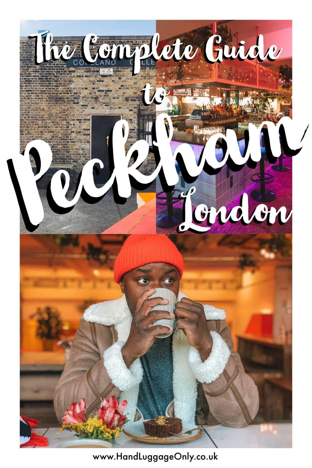 The Complete Guide To Visiting Peckham, London