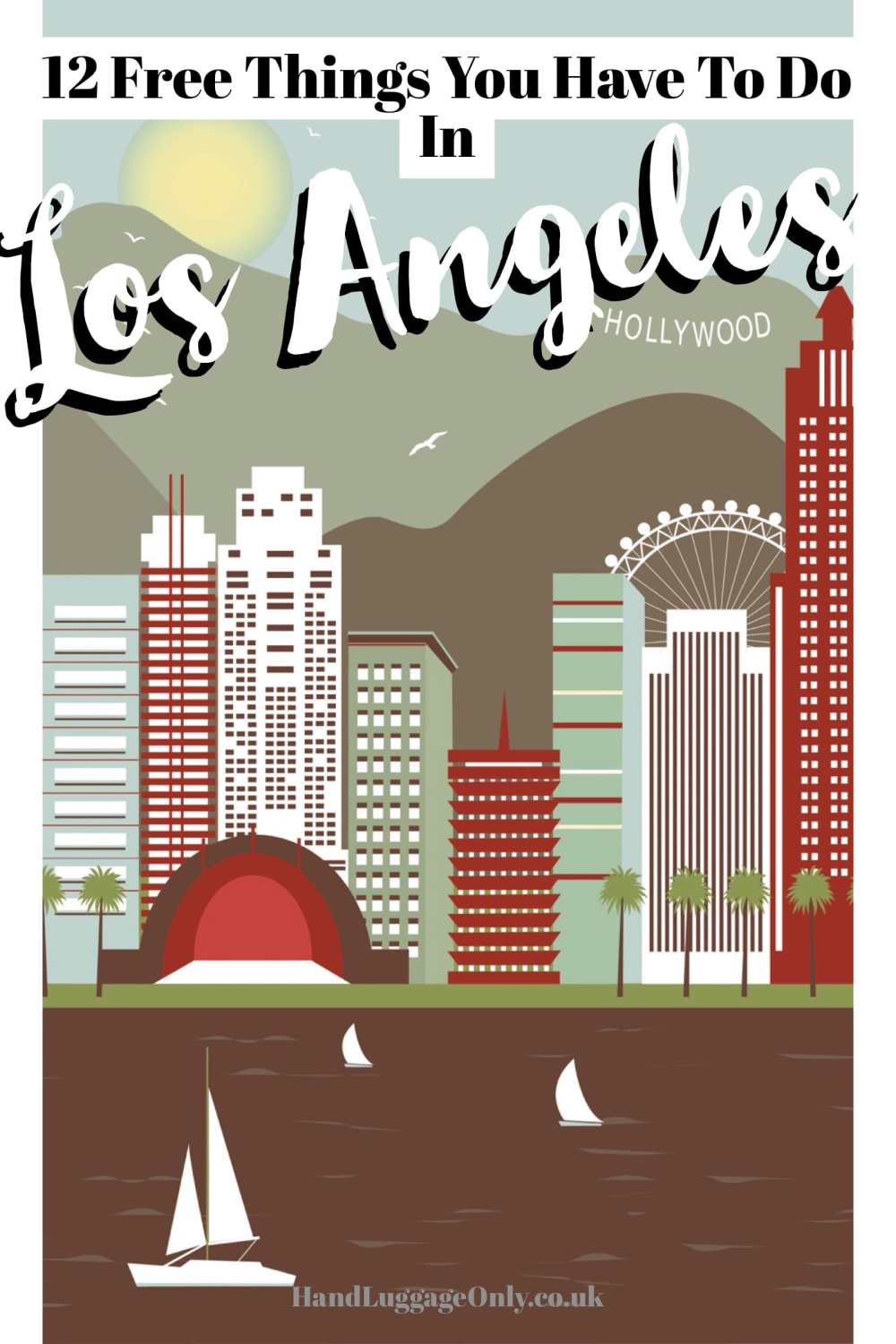 12 Free Things To Do In Los Angeles