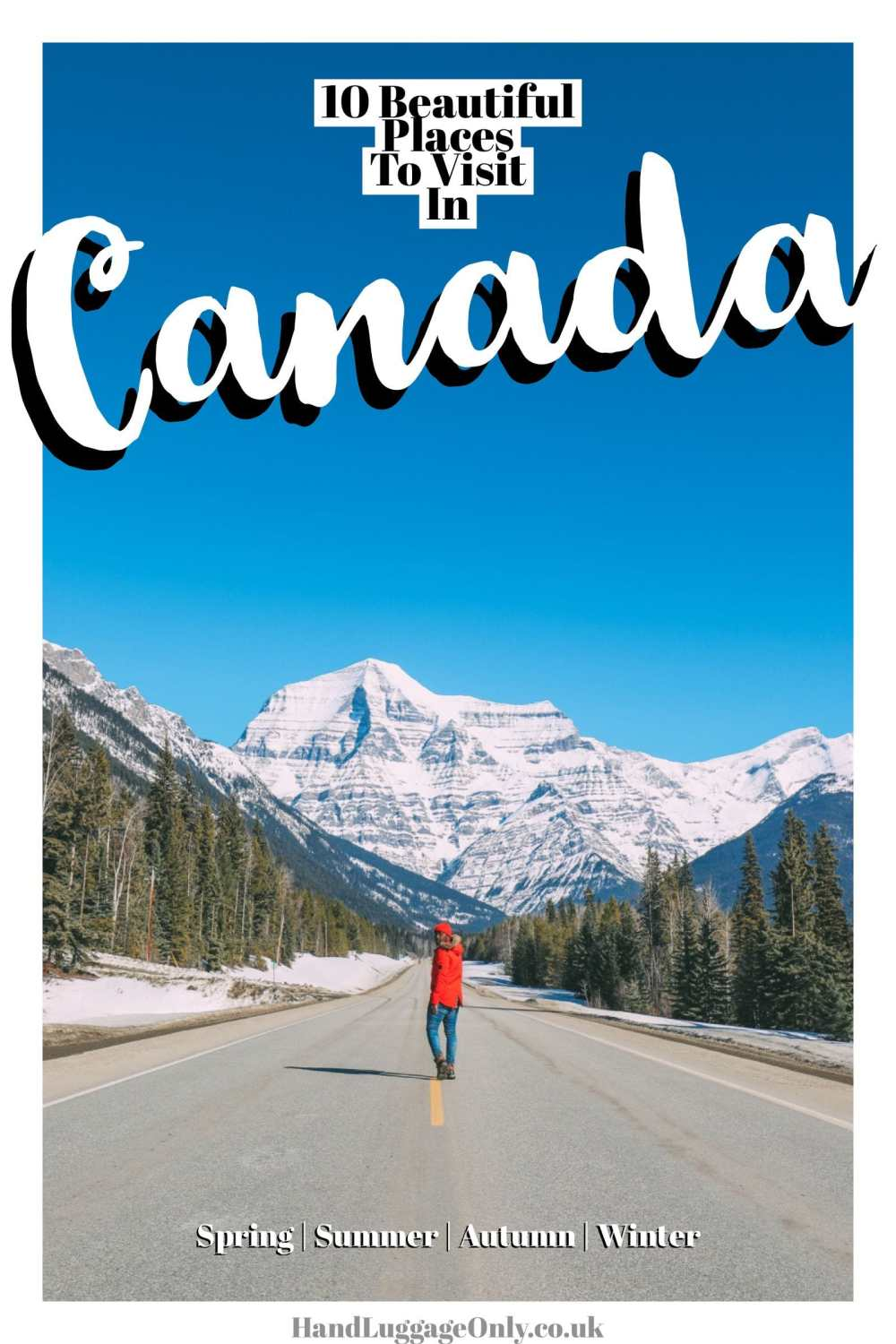 10 Beautiful Places In Canada To Visit In Summer And Winter (1)