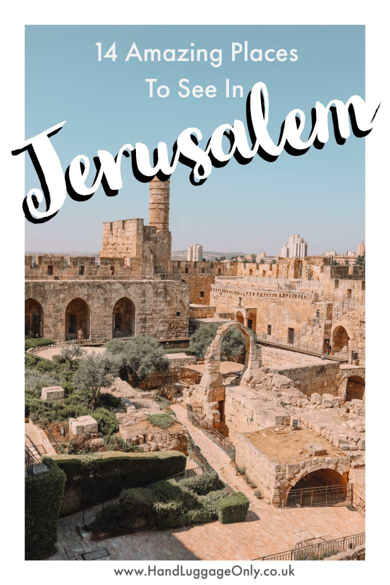 14 Best Things To Do In Jerusalem