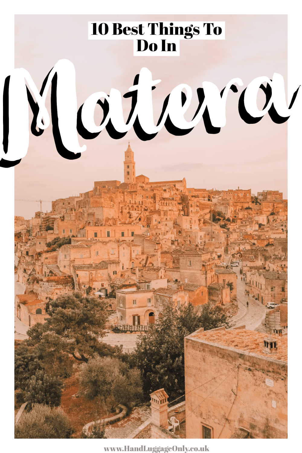 Best Things To Do In Matera, Italy (2)
