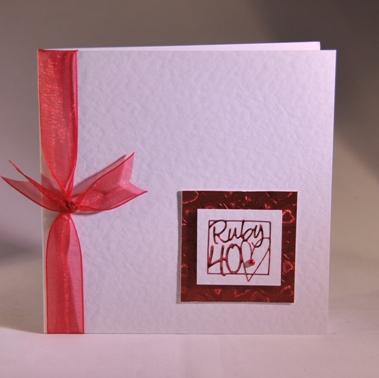 A Handmade Contemporary 40th Anniversary Card Handmade