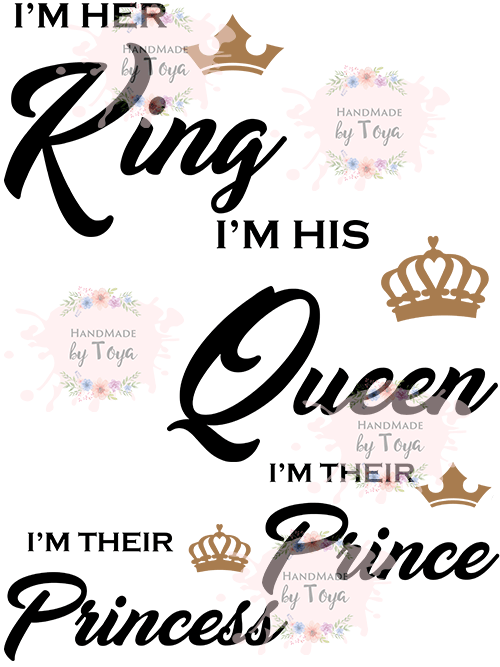 Download I'm Her King. I'm His Queen I'm Their Princess Prince SVG ...