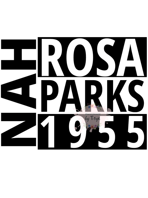 73c113f39e50a7 NAH Rosa Parks 1955 SVG   PNG – Handmade by Toya