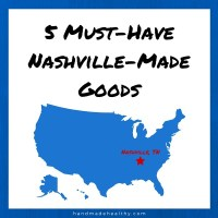 5 MUST-HAVE NASHVILLE-MADE GOODS