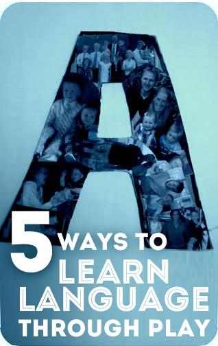 5 Ways to Learn Language Through Play