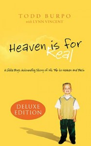 Heaven is For Real by Todd Burpo and Lynn Vincent