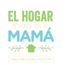 Home is Where Your Mom is - Spanish